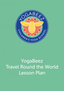 YogaBeez children and young people yoga lesson plan for teachers - Travel Round the Word